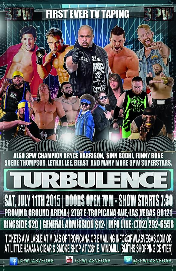 "3PW Live Pro Wrestling returns to Proving Ground Arena with ""TURBULENCE"" on Friday, July 11, 2015"