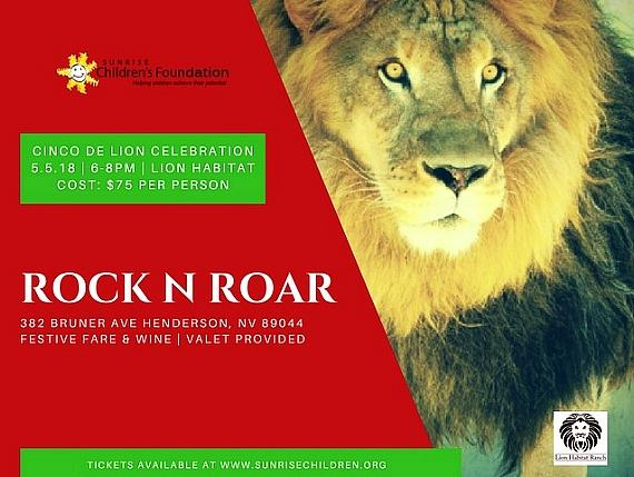 Rock N Roar Celebration at Lion Habitat Ranch to Benefit Sunrise Children's Foundation May 5