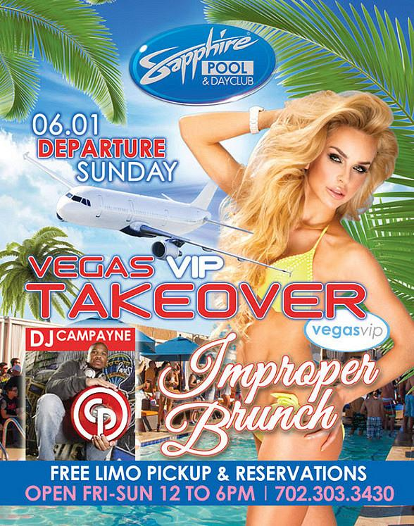 Party with Vegas VIP and DJ Campayne on Departure Sunday at Sapphire Pool & Day Club in Las Vegas June 1