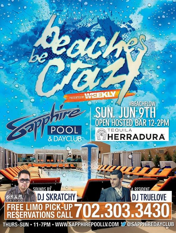 """""""Beaches Be Crazy"""" by Las Vegas Weekly at Sapphire Pool & Dayclub"""