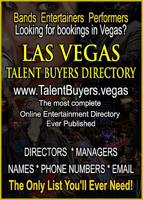 """Las Vegas Talent Buyer's Directory"" is the Who's Who of the Las Vegas Entertainment Industry"