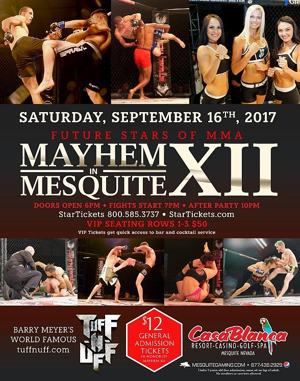 """Mesquite Gaming and Tuff-N-Uff Host 12th Installment of """"Mayhem in Mesquite XII"""" Mixed Martial Arts Fighting Championship September 16"""