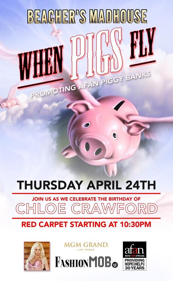 """Beacher's Madhouse to Host """"When Pigs Fly"""" Fashion Mob Event, Celebration for AFAN and Actress/Model Chloe Crawford's Birthday April 24"""