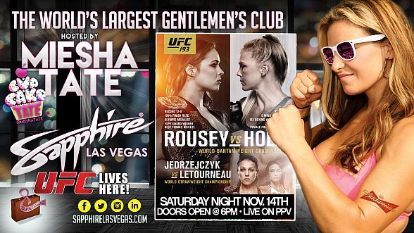 "TONIGHT! Miesha ""Cupcake"" Tate to Host UFC 193 ""Rousey vs. Holm"" Viewing Party at Sapphire Las Vegas Saturday Nov. 14"
