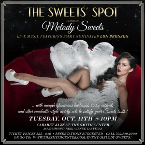 """Chanteuse Melody Sweets to bring """"The Sweets Spot"""" - A Decadent Evening of Tantalizing Treats to Cabaret Jazz at The Smith Center for One Night Only - Tuesday, October 11, 2016"""