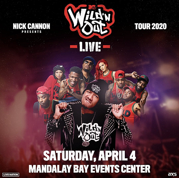 Nick Cannon Presents MTV Wild 'N Out Live Tour Coming to Mandalay Bay Events Center April 4, 2020