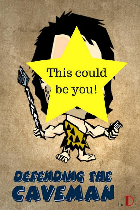 "Open Casting Call for ""Defending the Caveman"" at the D Casino Hotel Las Vegas"